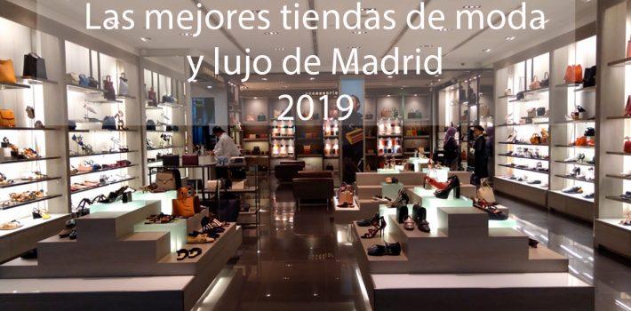 b7be78302547b Las mejores tiendas de lujo de Madrid en 2019 - Chófer de Lujo